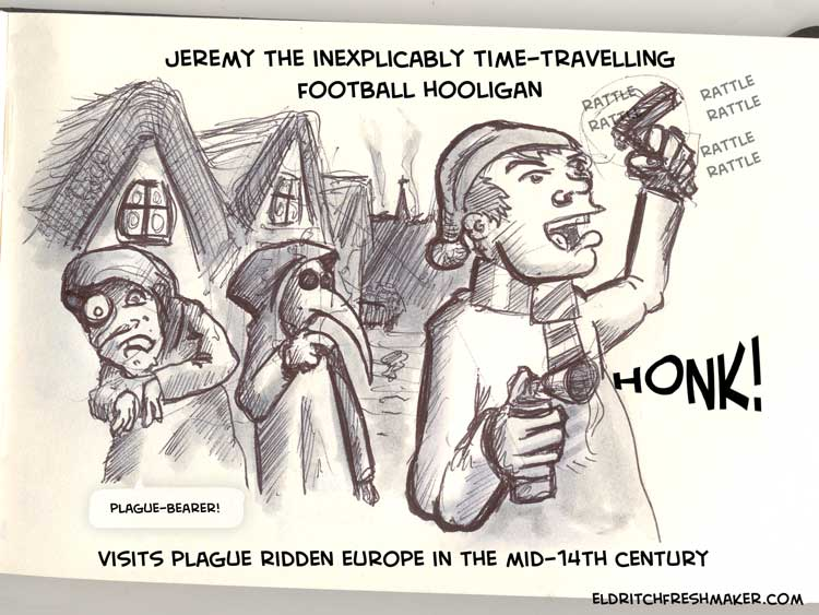 Jeremy the Inexplicably time-travelling football hooligan